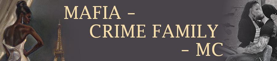 MAFIA – CRIME FAMILY – MC