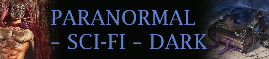 PARANORMAL – SCI-FI – DARK